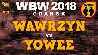 bitwa WAWRZYN vs YOWEE # WBW 2018 Gdańsk (1/4) # freestyle battle