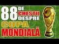 88 Chestii Interesante despre Cupa Mondiala