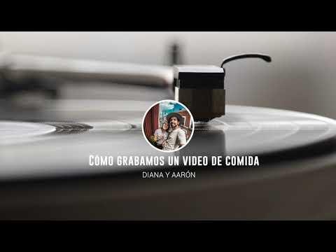 ¿Cómo grabamos un video de comida? / Podcast #3 - Diana y Aarón (DYA)