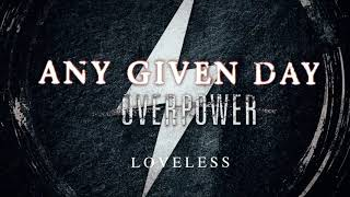 Any Given Day - Loveless (Official Audio Stream)