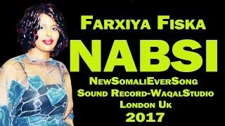 FARXIYA FISKA HEESTA 2017 UGU SHIDNAYD OO CUSUB NABSI Official HD 2017