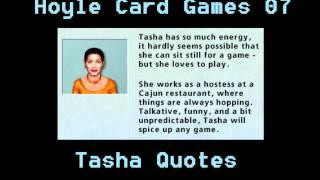 Hoyle Card Games - Tasha Quotes