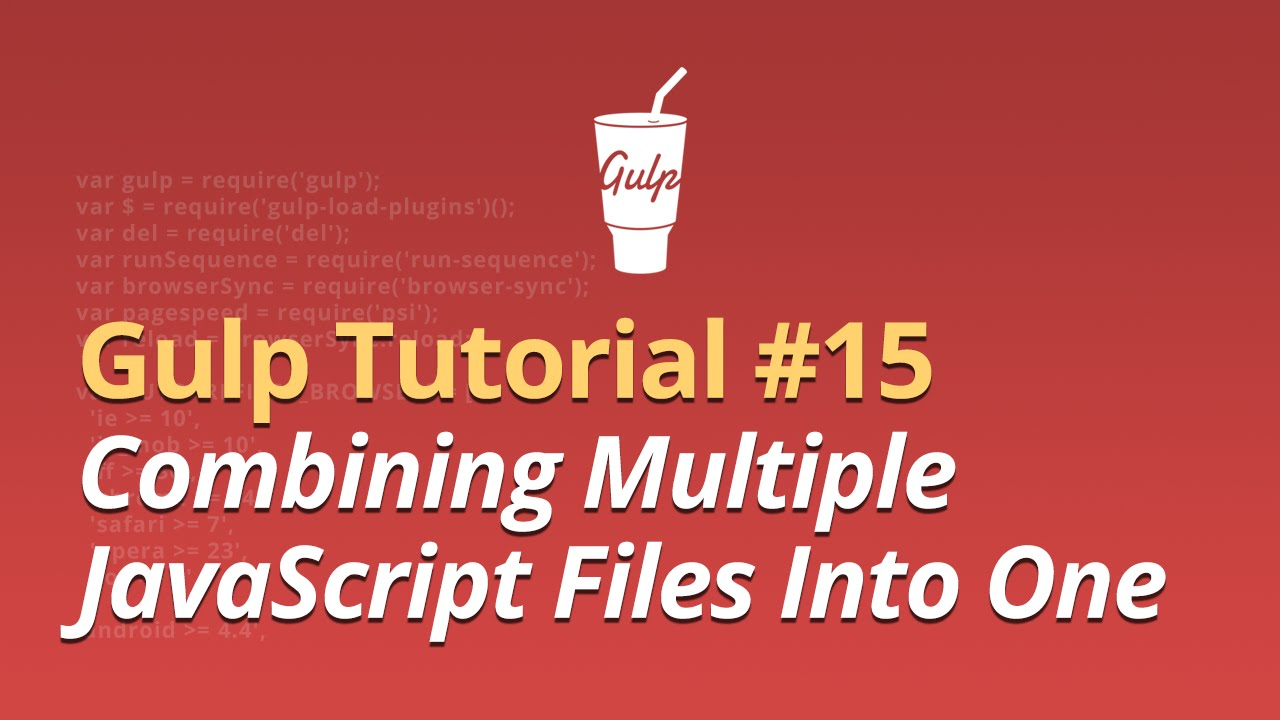 Gulp Tutorial - #15 - Combining Multiple JavaScript Files Into One