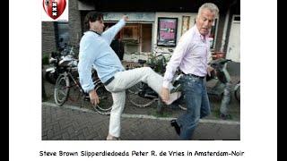 Steven Brown schopt Peter R. de Vries onder zijn kont.