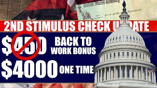 Second Stimulus Check Update and Stimulus Package Wednesday May 27th: $450 Back To Work Bonus