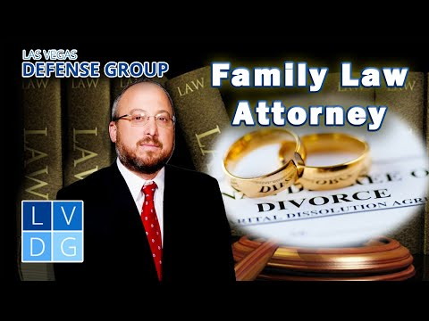 Family Law Attorney in Nevada - Las Vegas Defense Group