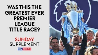 Was this the greatest Premier League title race ever? | Sunday Supplement | Full Show
