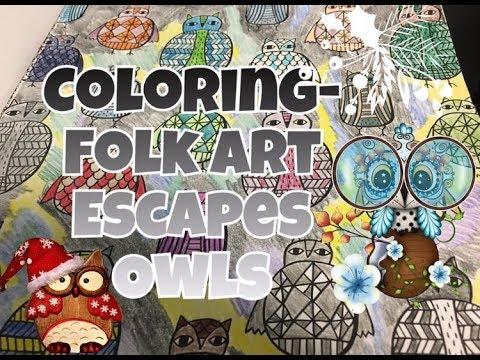 Coloring - Folk Art Escapes - Owls (Vlogmas Day 6)
