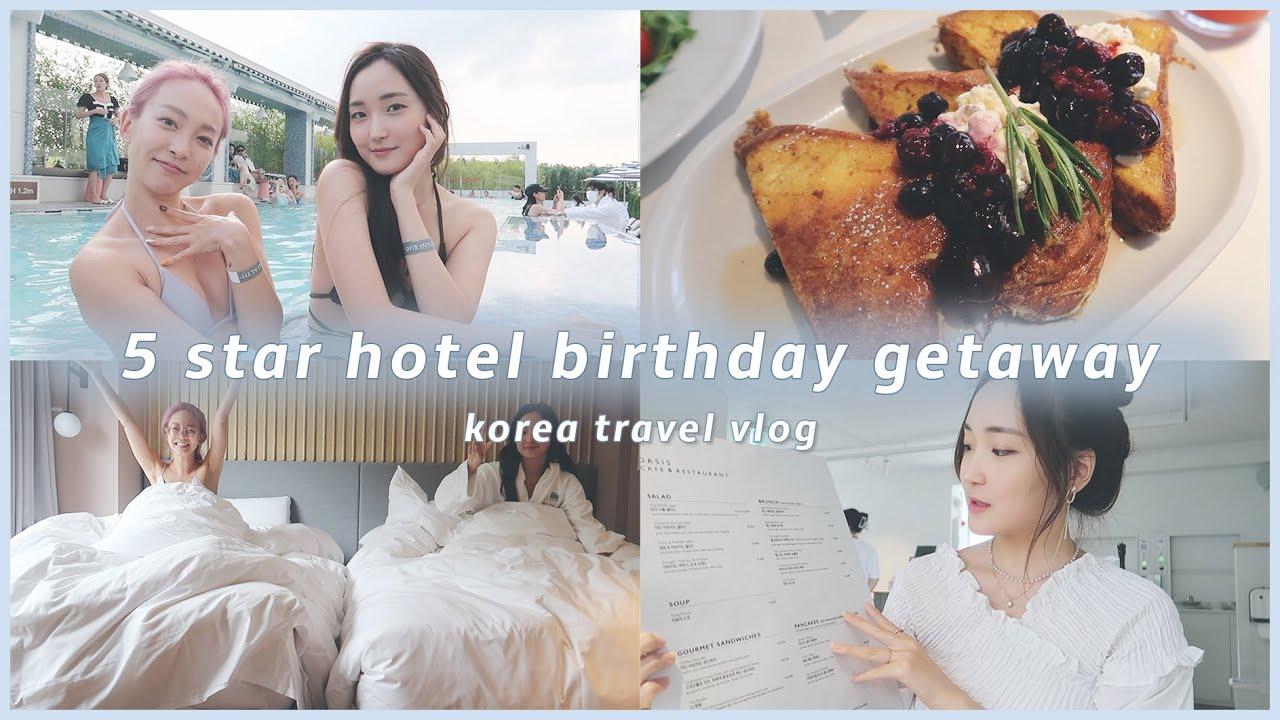 [한글/ENG] staying at a 5 star hotel in seoul, korea | KOREA BIRTHDAY VLOG | 한국 생일 브이로그