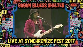 Gugun Blues Shelter live at SynchronizeFest - 7 Oktober 2017