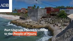 Port Upgrade Throws a Lifeline to the People of Nauru