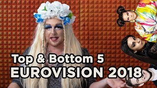 Top 5 Worst & Best Songs - Eurovision 2018