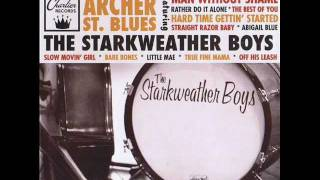The Starkweather Boys - True Fine Mama.