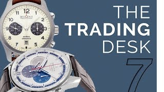 The Trading Desk | Watch Collecting Advice