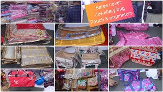 Saree cover, jewellery Bags, organisers, Travel bags at wholesale price