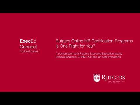 Podcast -Rutgers Online HR Certificate Programs -  Is One Right for You?