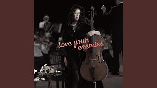 Provided to YouTube by NexTone Inc. Love your enemies (instrumental...