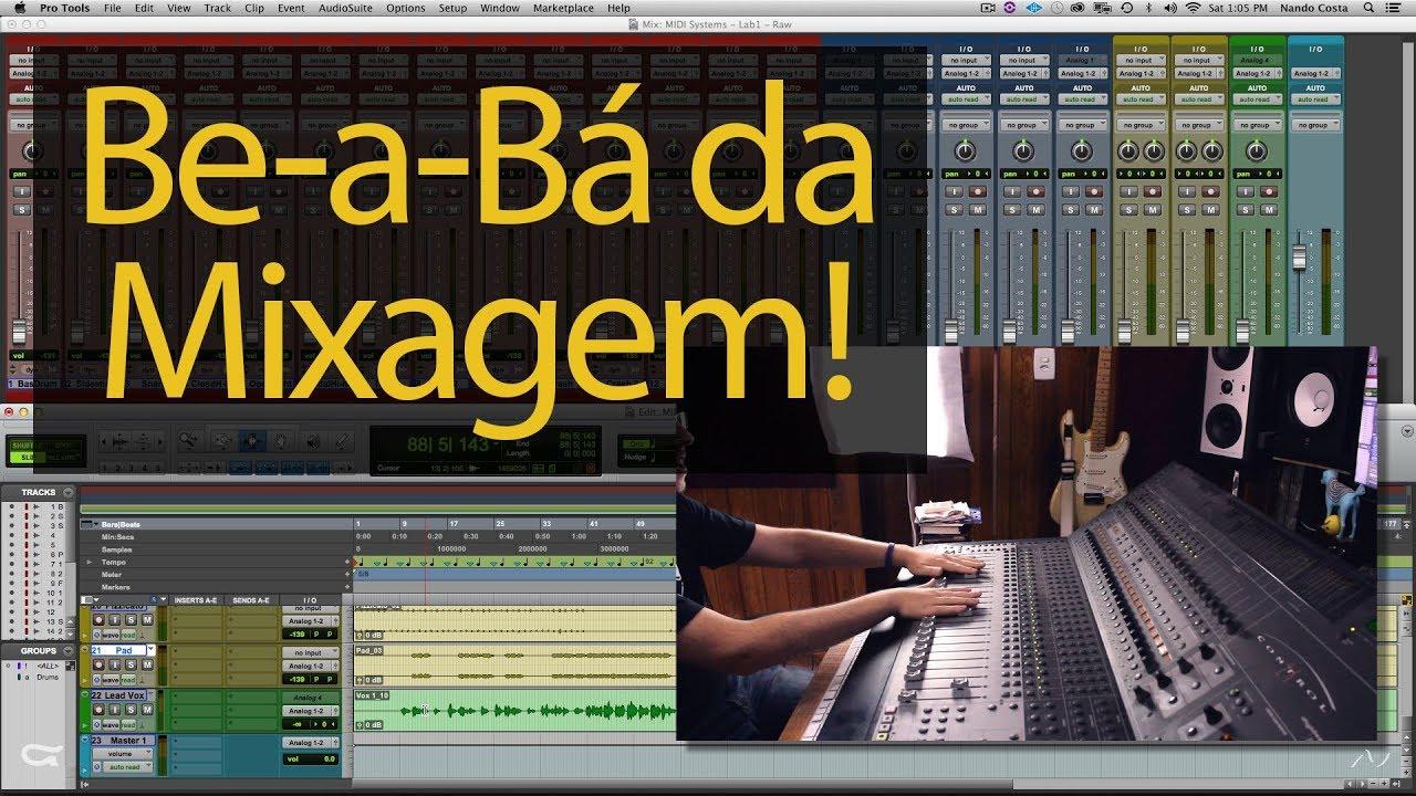 Be-a-Bá da Mixagem!!! Aprendendo a Mixar!!! ESTUDE ONLINE com Nando Costa!!!