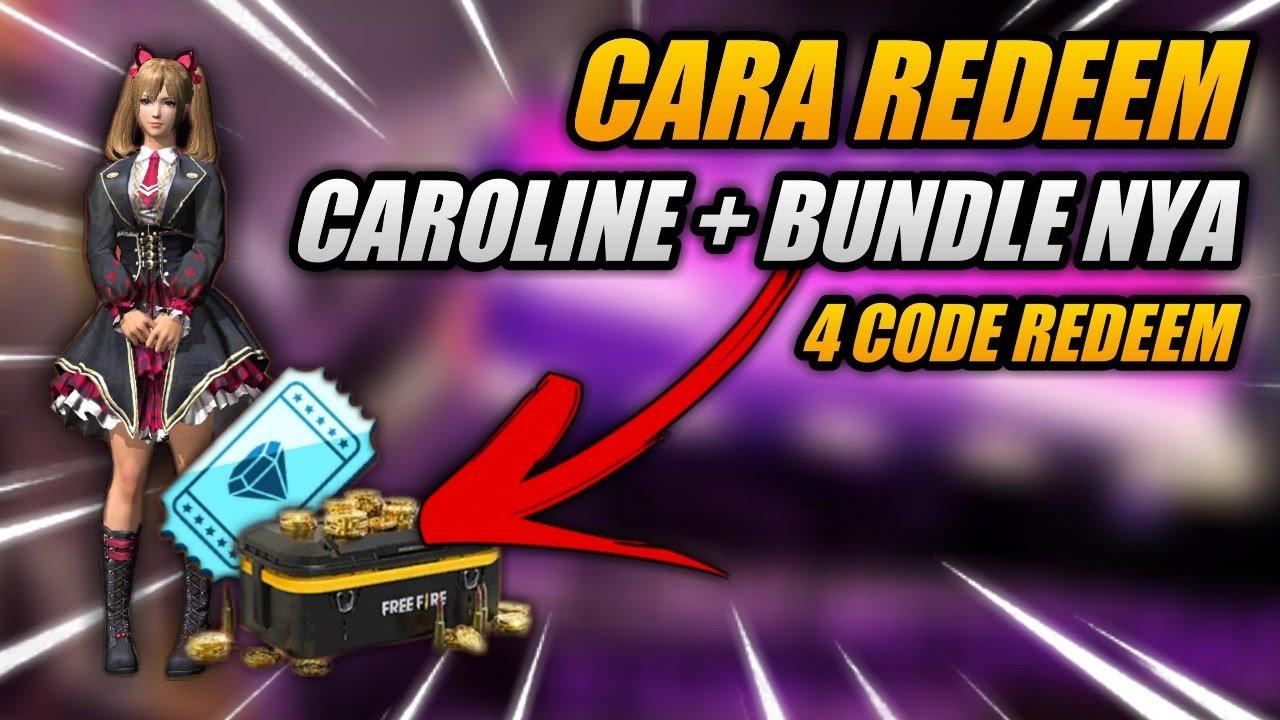CARA REDEEM BUNDLE CAROLINE !! - Free fire Battleground ...