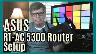 01.ASUS RT-AC5300 Router Setup