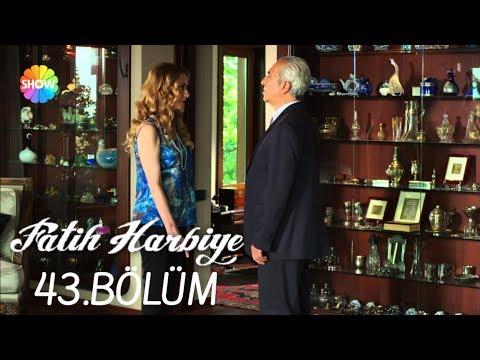 Fatih Harbiye 43.Bölüm