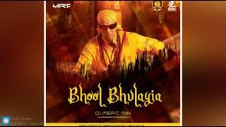 Bhool Bhulayia DJ Mer c Mix