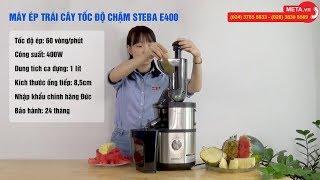 Review máy ép trái cây tốc độ chậm Steba E400 nhập khẩu từ Đức, giá tốt nhất