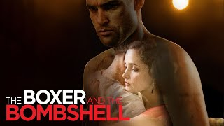 Boxer and The Bombshell (Free Full Movie) Rose Byrne