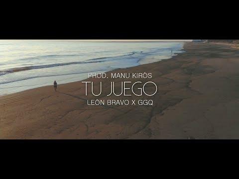 GGQ, León Bravo - Tu Juego (Prod. Manu Kirós) | Video Oficial
