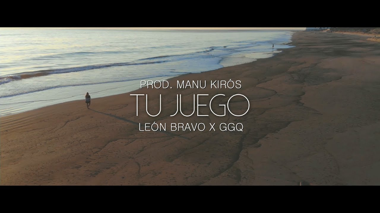 Download GGQ, León Bravo - Tu Juego (Prod. Manu Kirós)   Video Oficial