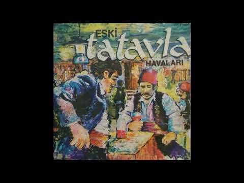 Eski Tatavla Havaları Full Albüm 33 Devir Plak Kayıt (1977) indir