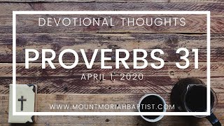 Proverbs 31 | April 01, 2020 | Pastor Michael