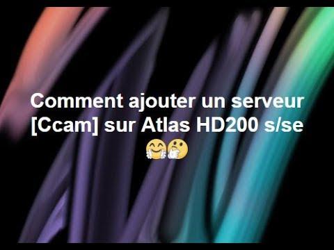 TÉLÉCHARGER SERVEUR CCCAM GRATUIT POUR ATLAS HD 200S