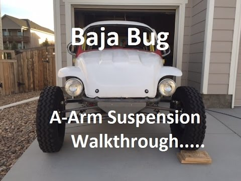 Baja Bug A Arm Front Suspension Walkthrough