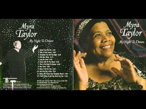 Myra Taylor - Since I Feel For You
