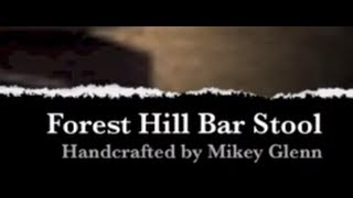 How It's Made - Forest Hill Bar Stools