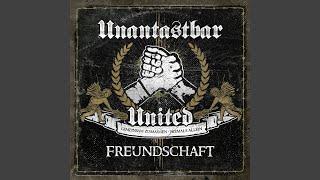 Freundschaft (Unantastbar United Special Version)