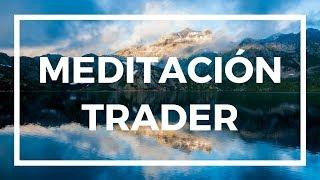 MEDITACION TRADER - Dinero en Sandalias