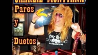 CHARLIE MONTTANA EL VAQUERO ROCANROLERO(A DUETO CON LALO TEX)