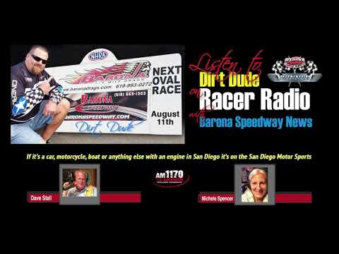 Barona Speedway News on Racer Radio with Dirt Dude KCBQ AM 1170 • 7-29-2018