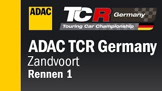 ADAC TCR Germany Rennen 1 Zandvoort 2018 DEUTSCH Re-Live