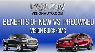 Benefits of Buying a New vs. Pre-owned Vehicle - Vision Buick GMC - Rochester, NY