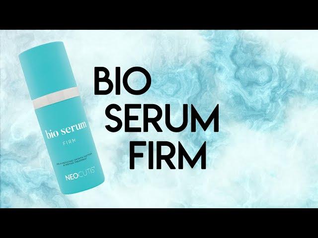 Bio Serum Firm