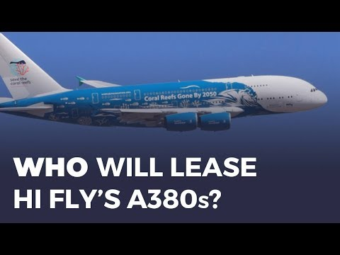 Who Will Lease Hi Fly's A380's?