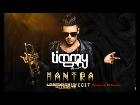 Timmy Trumpet - Mantra (Laidback Luke VS DJ Starning Extended)