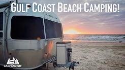 BEST Gulf Coast Beach Camping!