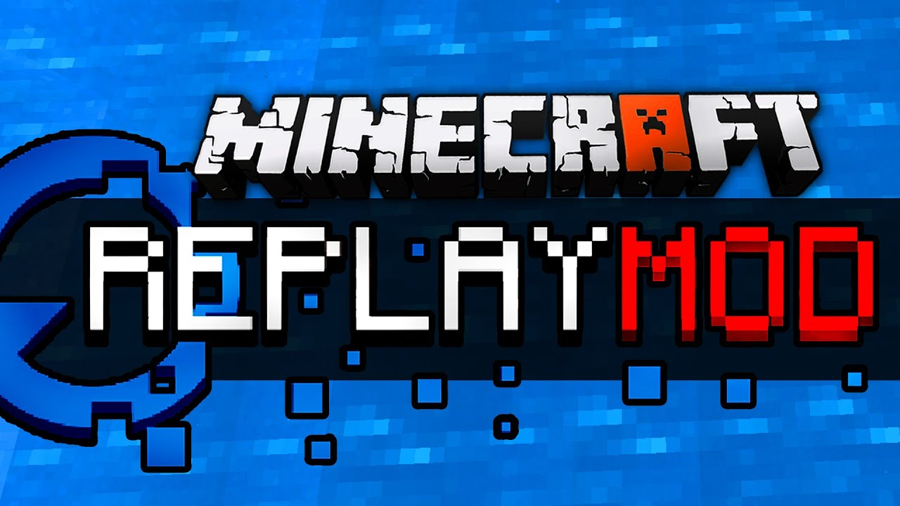 Minecraft Replay-Mod (Tutorial) - YouTube