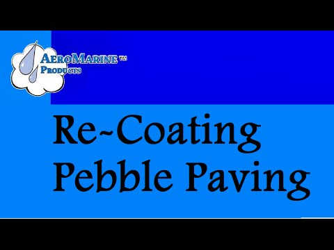 Re-Coating Pebble Paving with Epoxy Resin by AeroMarine Products
