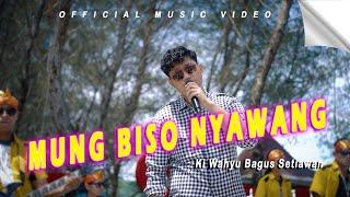 Ki Wahyu Bagus Setiawan - Mung Biso Nyawang (Official Music Vidio)