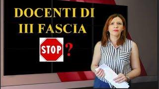 DOCENTI III FASCIA, STOP?